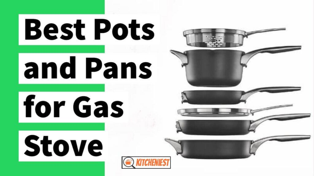 Top 9 Best Pots and Pans for Gas Stove (Reviews) & Buyer Guide 2020