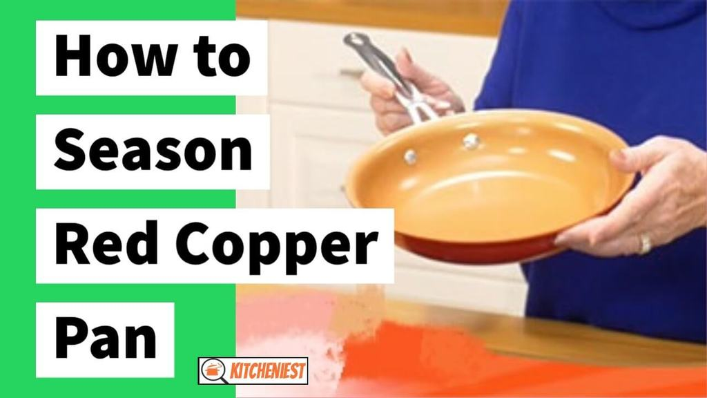 how to season red copper pan