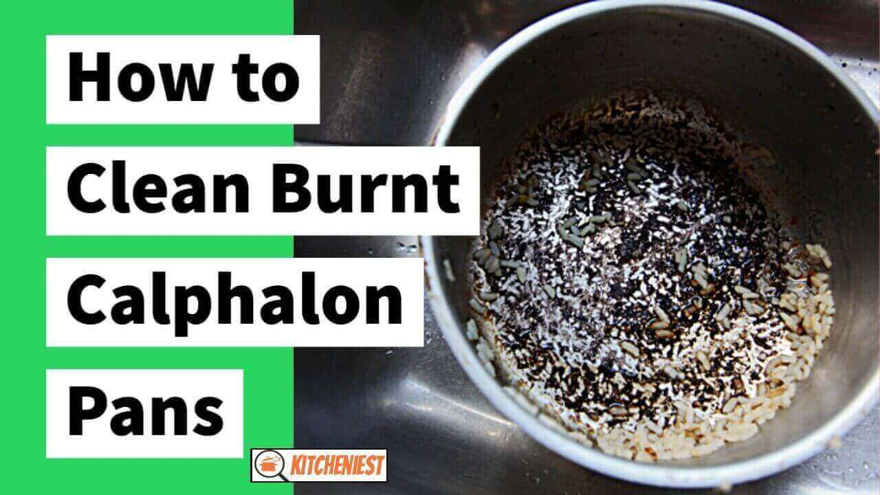How to Clean Burnt Calphalon Pans – A Perfect Guide