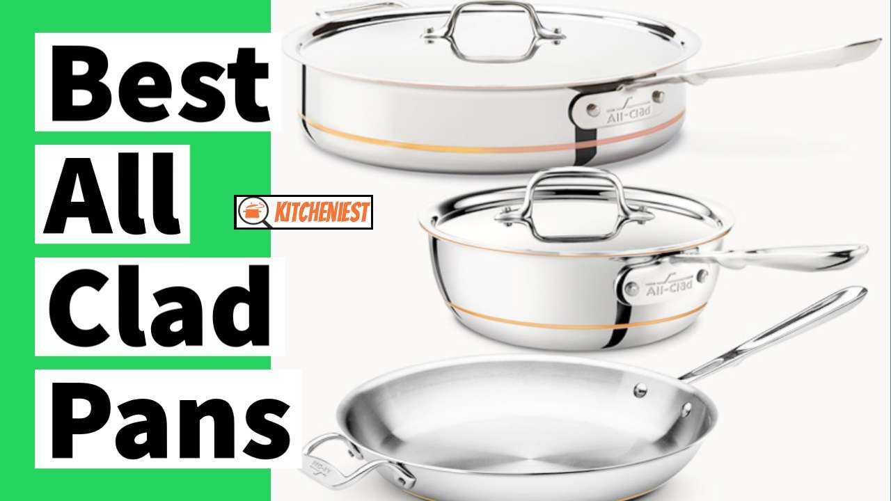 10 Best All Clad Pans in 2021 – To make Cooking Easy