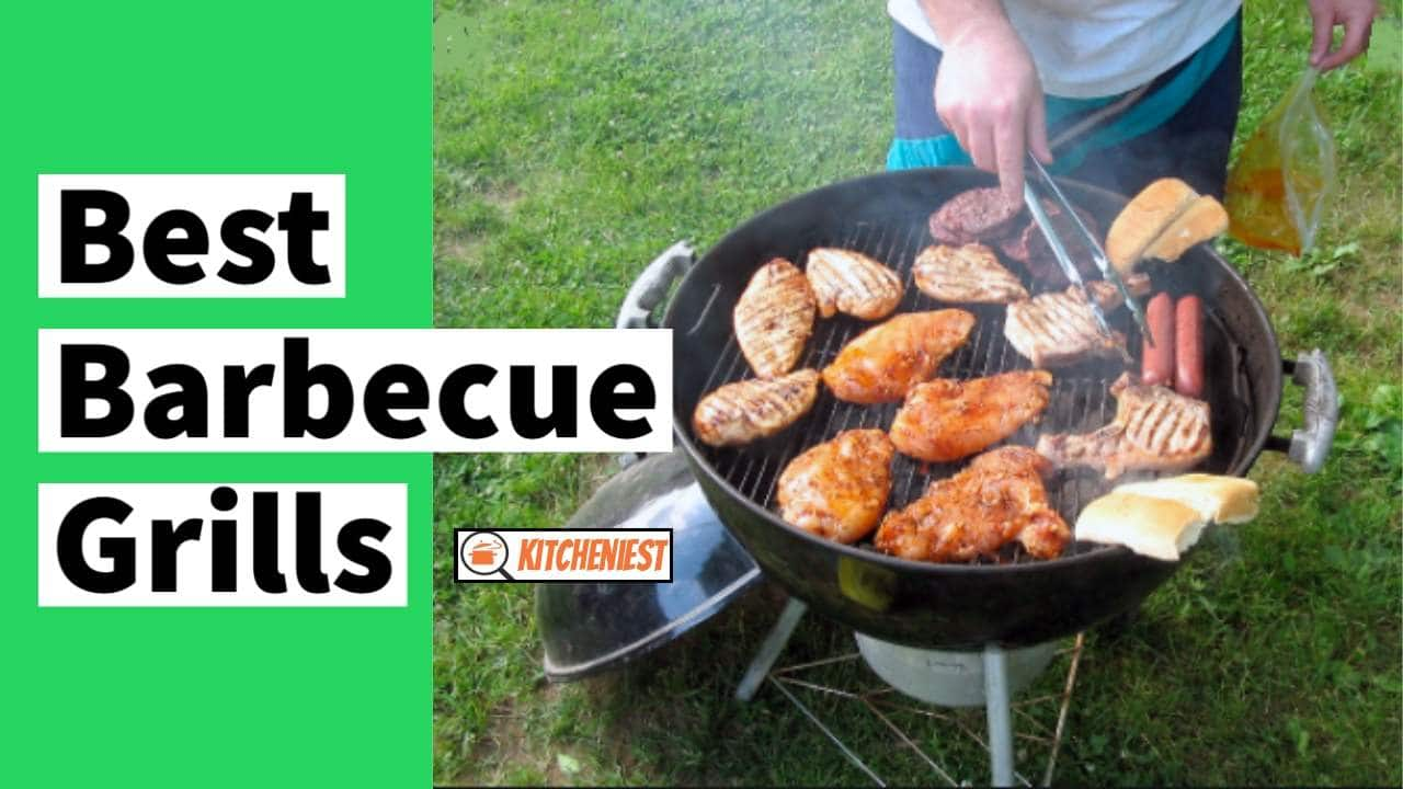 Best Barbecue Grills in 2021 – The Ultimate Beginner's Guide