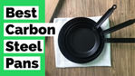 Best Carbon Steel Pan