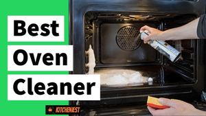 Best Oven Cleaner with reviews