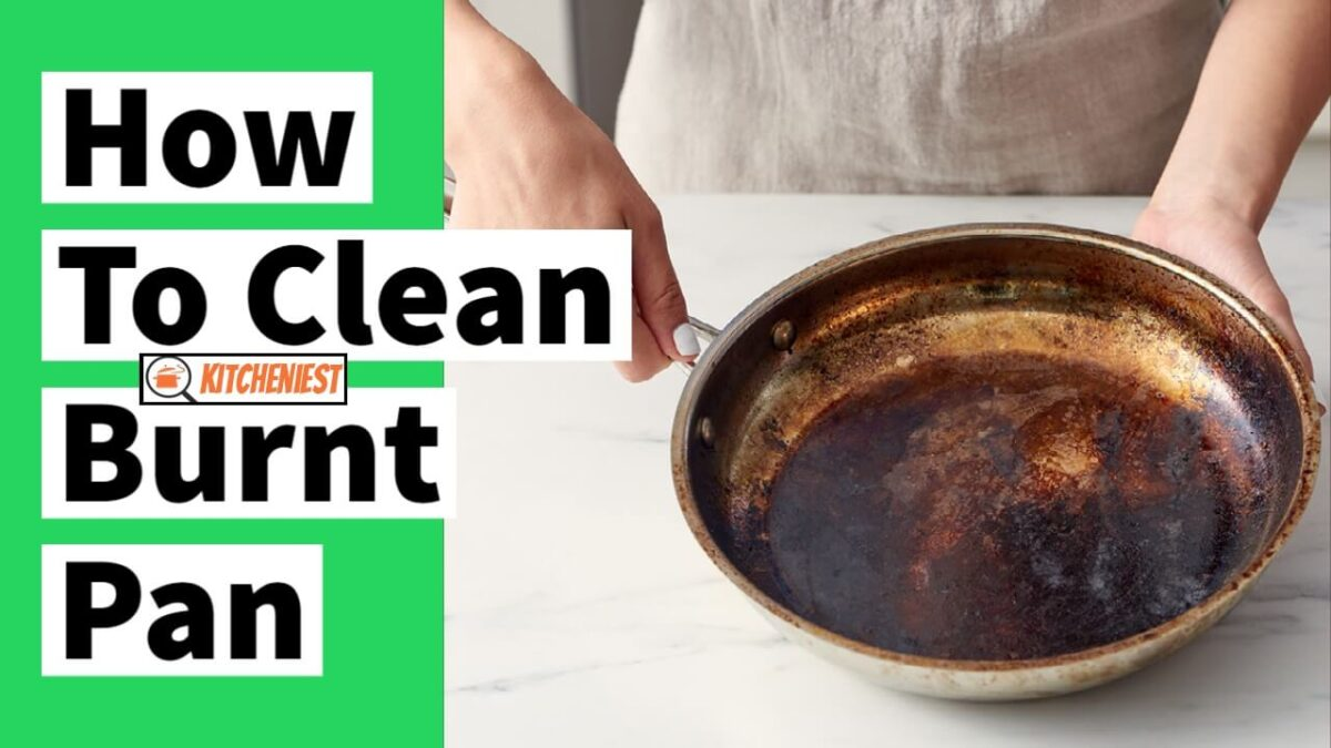 How to Clean Burnt Pan – 5 Proven ways that work !