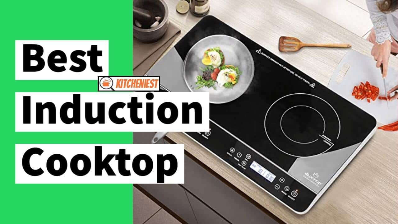 10 Best Induction Cooktops of 2021 – Ultimate Buying Guide