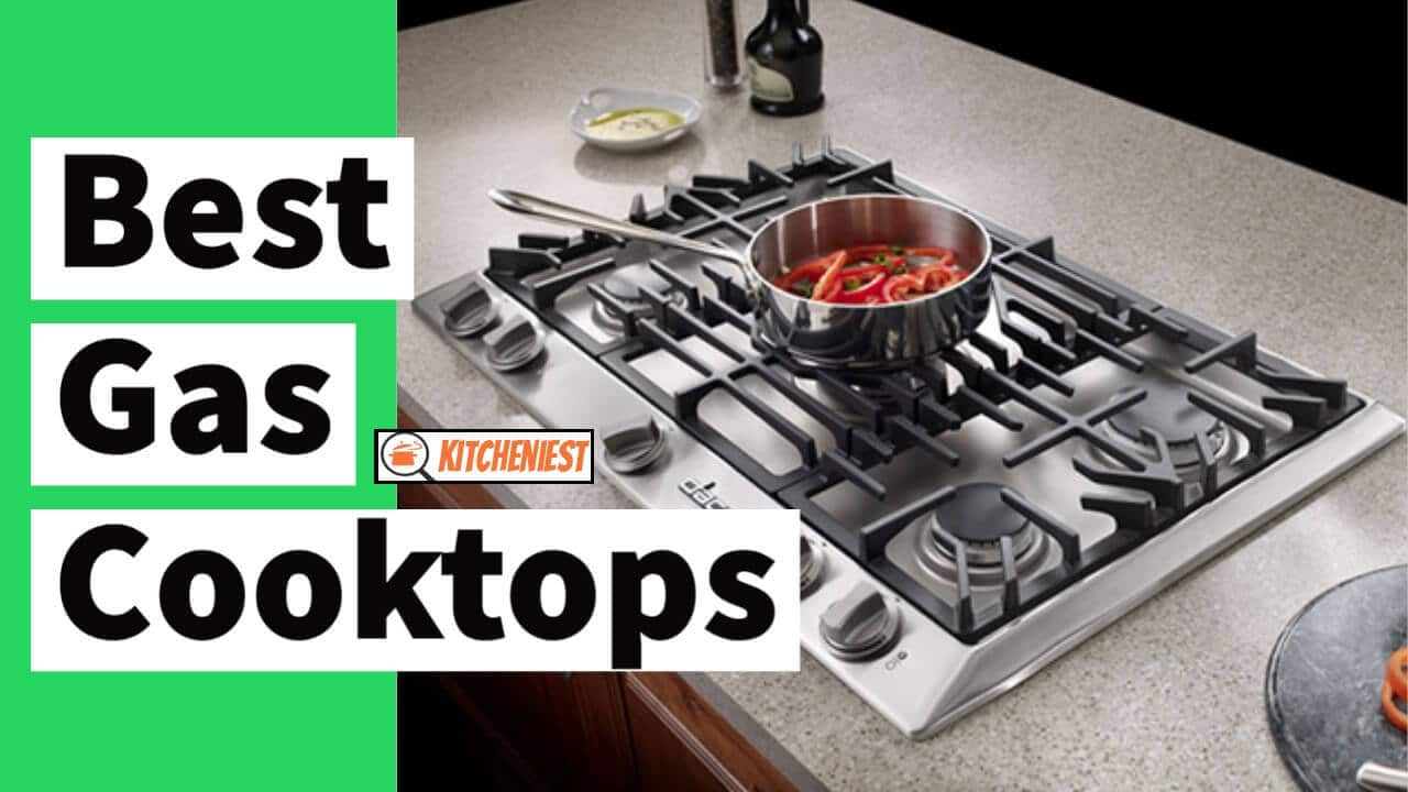 10 Best Gas Cooktops in 2021 – Reviews & Buying Guide
