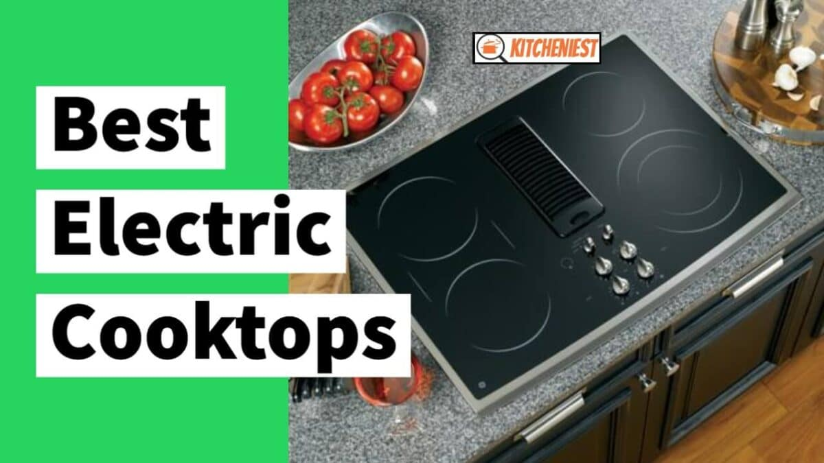10 Best Electric Cooktops for 2021 – Buying Guide & Reviews