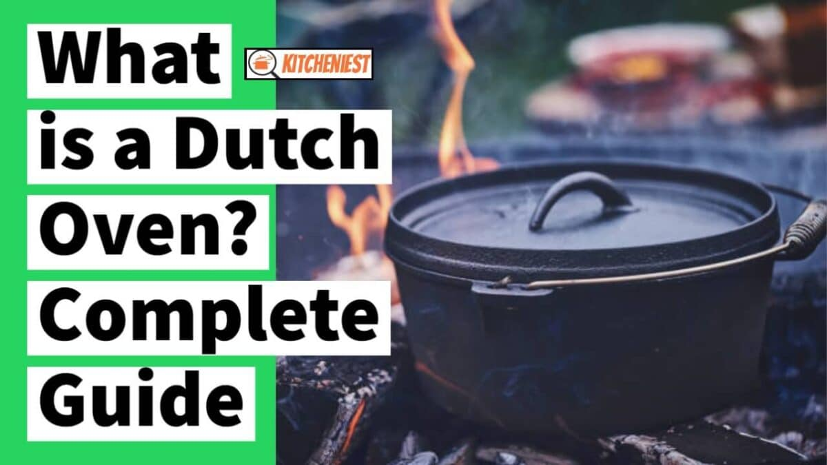 What is a Dutch oven? And what is a Dutch Oven used for?