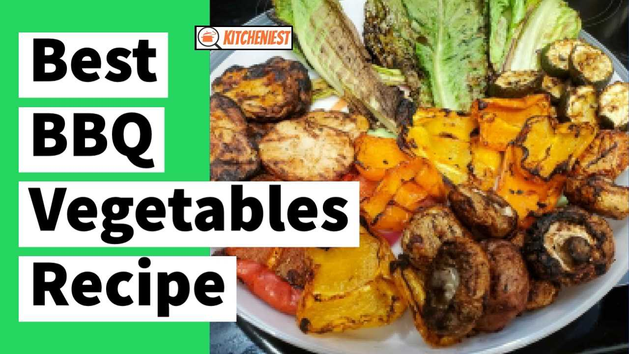 Best BBQ Vegetables Recipe By Risa